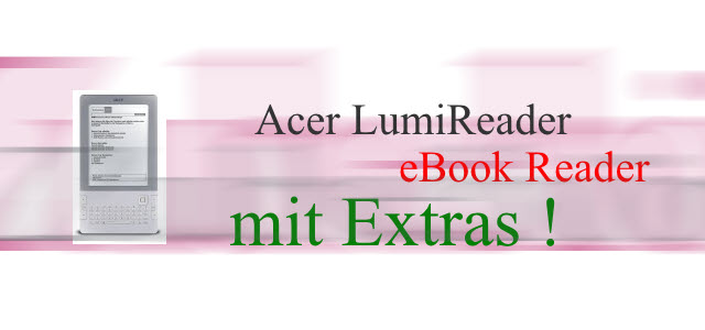 Acer LumiRead – eBook Reader mit netten Extras