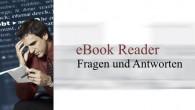 eBookReader Fragen und Antworten