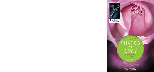 Shades of Grey – Befreite Lust – das Finale, jetzt als eBook verfügbar