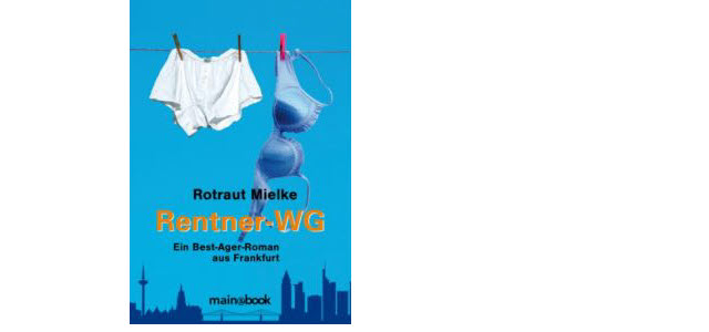 """Lese-Tipp """"Rentner-WG"""" – nicht nur für Senioren"""