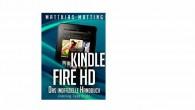 Kindle Fire HD - inoffizielles Handbuch