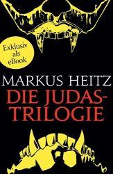 Die Judastrilogie von Markus Heitz