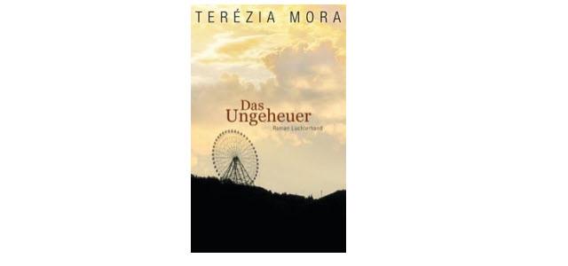 Das Ungeheuer – ausgezeichnet mit dem deutschen Buchpreis 2013