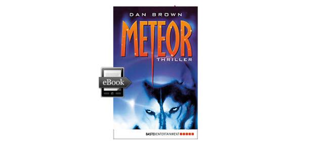 Dan Browns Meteor für Euro 3,99