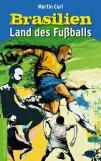 Brasilien - Land des Fußballs (eBooks)