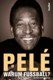 Pelé - Warum Fußball? (eBook)