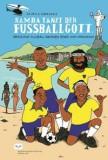 Samba tanzt der Fußballgott (eBook)