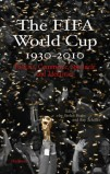 The Fifa World Cup 1930-2010 (ebook, ePub)