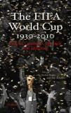 The Fifa World Cup 1930-2010 (ebook, ePub)