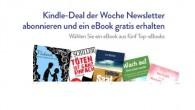 Aktion: Kindle Deal der Woche Newsletter abonnieren und ein eBook gratis erhalten
