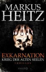 Markus Heitz: Exkarnation - Krieg der Alten Seelen