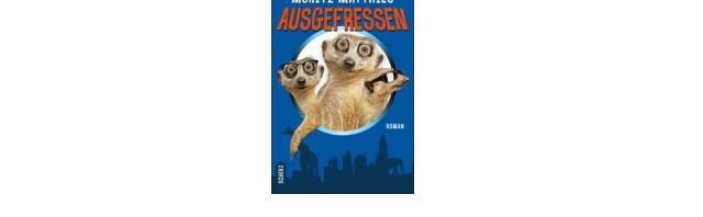 Ausgefressen: das tierische Gute Laune eBook