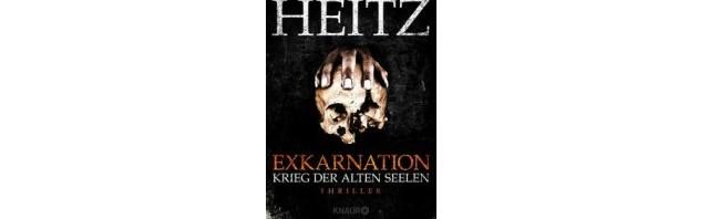 Neu von Markus Heitz: Exkarnation – Krieg der Alten Seelen