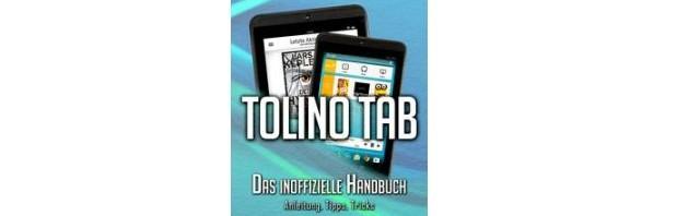 Das inoffizielle Tolino Tab Handbuch