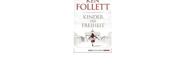 Ken Folletts Kinder der Freiheit verfügbar