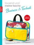 Business & Technik - tausend und meine tasche