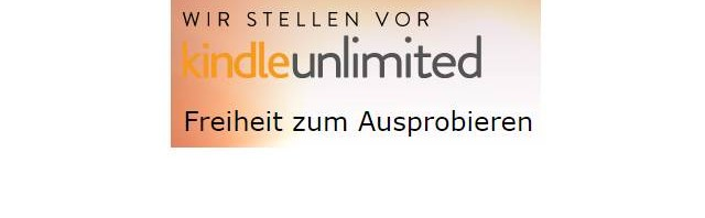 Kindle Free Unlimited mit 30-Tage Gratis Test
