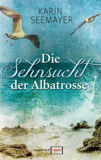 Sehnsucht der Albatrosse