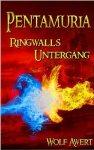 Pentamuria Saga eBook für Kindle - Ringwalls Untergang