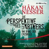 Die Perspektive des Gärtners: Das Hörspiel - Am Rand der Catskills