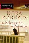 Die Sehnsucht der Pianistin von Nora Roberts