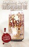 True Blood 1: Vorübergehend tot (Roman zur TV Serie)