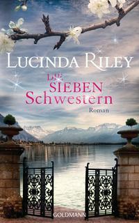 Die sieben Schwester von Lucinda Riley