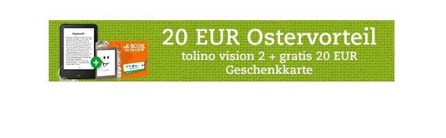 Tolino Vision inklusive 20 Euro eBook Geschenkkarte