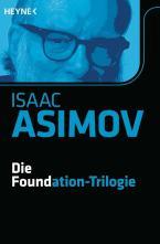 Die Foundation-Trilogie von Isaac Asimov als eBook