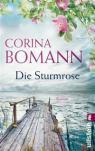 """""""Die Sturmrose"""" von Corina Bomann"""