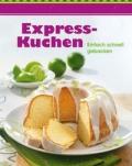 Express Kuchen - eBook Kochbuch