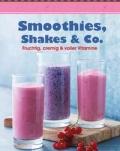 Smoothies shakes und Co