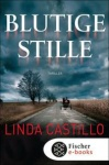 Blutige Stille von Linda Castillo: Gänsehaut Thriller
