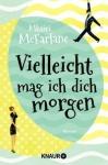 Vielleicht mag ich dich morgen von Mhairi McFarlane