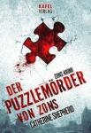 Der Puzzlemörder von Zons von Catherine Shepherd