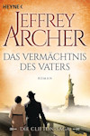 Das Vermächtnis des Vaters - Die Clifton Saga 2 von Jeffrey Archer
