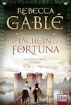 Das Lächeln der Fortuna von Rebecca Garblé