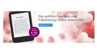 tolino shine 2 HD Angebot für 109 Euro zum Valentinstag