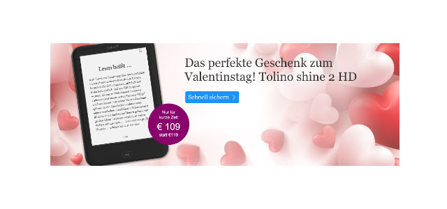 tolino shine 2 hd angebot zum valentinstag ebook reader und zubehoer. Black Bedroom Furniture Sets. Home Design Ideas