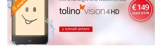 Tolino vision 4 HD mit smartLight für nur 149 Euro und 20% Rabatt auf tolino Zubehör