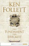 Das Fundament der Ewigkeit / Kingsbridge Bd.3 von Ken Follet