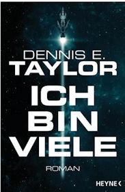 Ich bin viele von Dennis E. Taylor