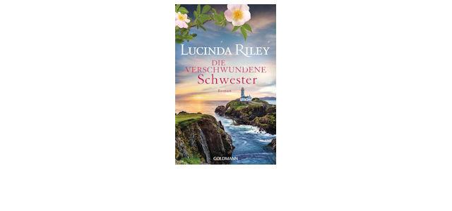 Neu: Die verschwundene Schwester von Lucinda Riley (Band 7)