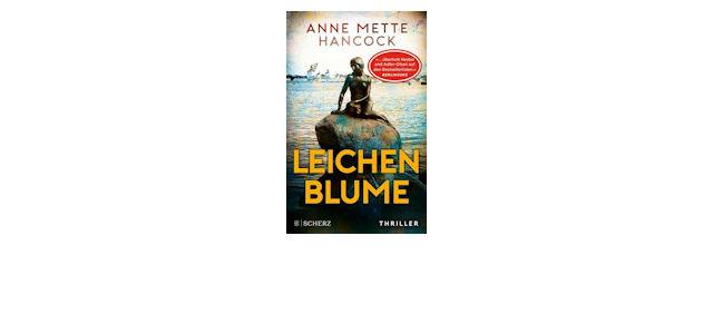 Beliebter Krimi: Leichenblume – der Thriller von Anne Mette Hancock
